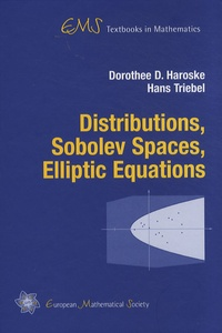 Dorothee Haroske et Hans Triebel - Distributions, Sobolev Spaces, Elliptic Equations.