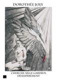 Dorothée Joly - Cherche ange gardien désespérément.