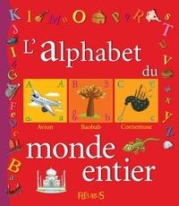 Dorothée Jost - L'alphabet du monde entier.