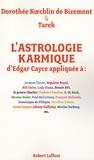 Dorothée Koechlin de Bizemont et  Tarek - L'astrologie karmique d'Edgar Cayce appliquée - Découvrez le profil astral et les vies antérieures des personnalités.