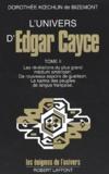 Dorothée Koechlin de Bizemont - L'univers d'Edgar Cayce - Tome 2.