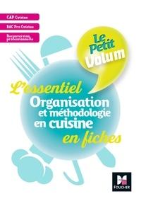 Dorothée Labarre-Le Rolland et Bernard Charron - Organisation et méthodologie en cuisine - L'essentiel en fiches.