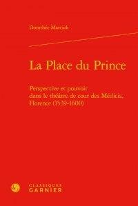 Checkpointfrance.fr La place du prince - Perspective et pouvoir dans le théâtre de cour des Médicis, Florence (1539-1600) Image
