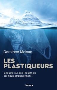 Dorothée Moisan - Les Plastiqueurs.