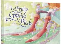 Dorothée Piatek et Elodie Coudray - Le prince aux grands pieds.