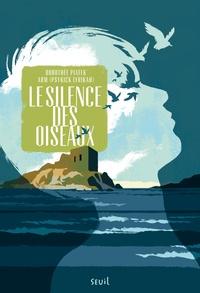 Dorothée Piatek - Le silence des oiseaux.