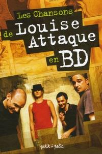 Dorothée Piatek et Estelle Meyrand - Les chansons de Louise Attaque en BD.