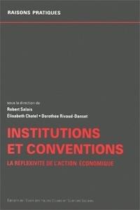 Dorothée Rivaud-Danset et  Collectif - Institutions et conventions. - La réflexivité de l'action économique.