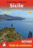 Dorothee Sänger et Michael Gahr - Sicile - Et les îles éoliennes. 61 itinéraires.