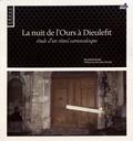Dorothée Small - La nuit de l'Ours à Dieulefit - Etude d'un rituel carnavalesque.
