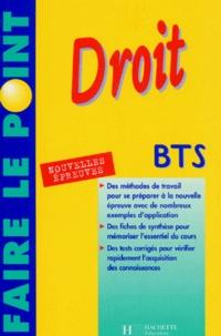 Dorothée Soret-Catteau et Philippe Senaux - Droit, BTS - Toutes sections tertiaires, nouvelles épreuves.