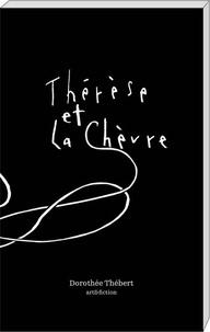 Dorothée Thébert - Thérèse et la chèvre.