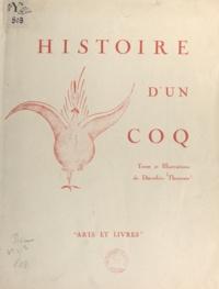 Dorothée Thoresen - Histoire d'un coq - Cocorico aux sports d'hiver.