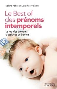 Dorothée Valante - Le Best of des prénoms intemporels.