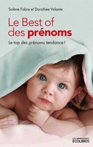 Dorothée Valante et Solène Fabre - Le Best of des prénoms - Le top des prénoms tendances !.