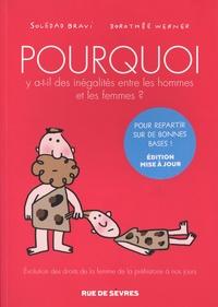 Dorothée Werner et Soledad Bravi - Pourquoi y a t-il des inégalités entre les hommes et les femmes ?.