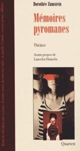 Dorothée Zumstein - Mémoires pyromanes.
