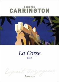 Dorothy Carrington - La Corse.