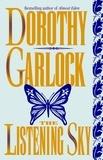 Dorothy Garlock - The Listening Sky.