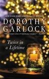 Dorothy Garlock - Twice in a Lifetime.