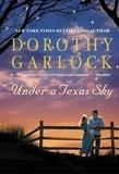 Dorothy Garlock - Under a Texas Sky.