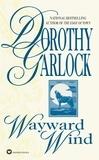 Dorothy Garlock - Wayward Wind.