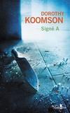 Dorothy Koomson - Signé A.