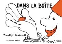 Dorothy Kunhardt - Dans la boîte.