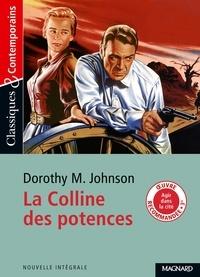 Dorothy M. Johnson - La colline des potences.