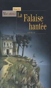 Dorothy Macardle - La Falaise hantée.
