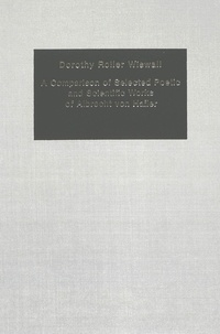 Dorothy Roller wiswall - A Comparison of Selected Poetic and Scientific Works of Albrecht von Haller.