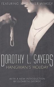 Dorothy Sayers - Hangman's Holiday.