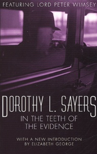Dorothy Sayers - In the Teeth of the Evidence.