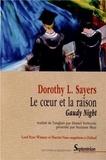 Dorothy Sayers - Le coeur et la raison - Gaudy Night.