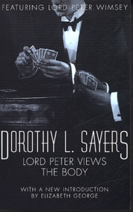 Dorothy Sayers - Lord Peter Views the Body.