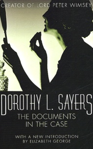 Dorothy Sayers - The Documents in the Case.