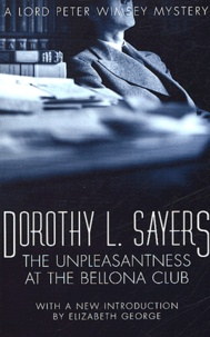 Dorothy Sayers - The Unpleasantness at the Bellona Club.