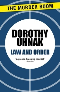 Dorothy Uhnak - Law and Order.