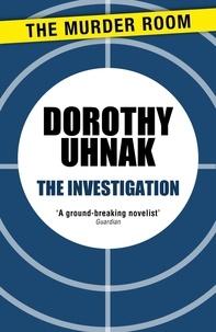 Dorothy Uhnak - The Investigation.