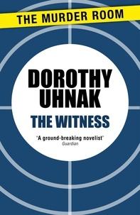 Dorothy Uhnak - The Witness.