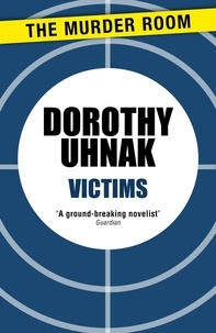 Dorothy Uhnak - Victims.