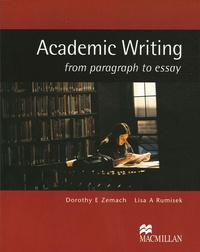 Dorothy Zemach - Academic Writing - From paragraph to essay.
