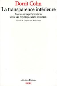 Dorrit Cohn - La Transparence intérieure - Modes de représentation de la vie psychique dans le roman.
