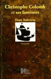 Doru Todericiu - Christophe Colomb et ses fantômes.