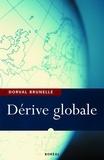 Dorval Brunelle - Dérive globale.