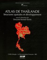 Doryane Kermel-Torrès - Atlas de Thaïlande - Structures spatiales et développement.