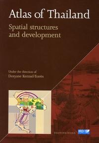 Doryane Kermel-Torrès - Atlas of Thailand - Spatial structures and development.