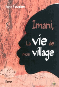 Doryn Foualem - Imani, la vie de mon village.
