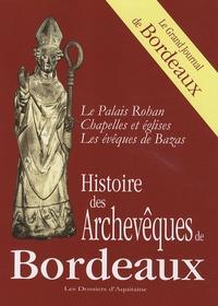 Dossiers d'Aquitaine - Histoire des Archevêques de Bordeaux.