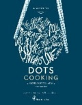 Dots Cooking - Experimental Asia.